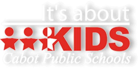 It's about KIDS - Cabot Public Schools